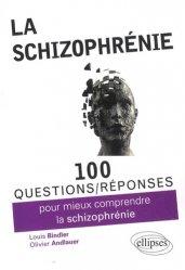 Souvent acheté avec Le trouble bipolaire, le La schizophrénie