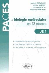 Souvent acheté avec Chimie en fiches et QCM UE1, le La biologie moléculaire en 12 étapes