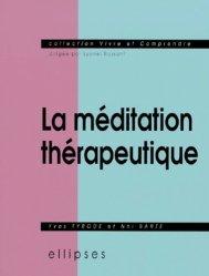 Dernières parutions dans Vivre & comprendre, La méditation thérapeutique