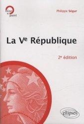 Dernières parutions dans Mise au point, La Ve République. 2e édition