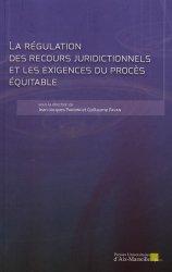 Dernières parutions sur Procédure pénale, La régulation des recours juridictionnels et les exigences du procès équitable