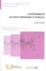 Dernières parutions sur Guides pratiques, La disponibilité du statut personnel et familial
