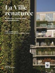 Souvent acheté avec L'éco-urbanisme, le La ville renaturée