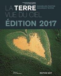 Souvent acheté avec La vigne volume 2 Les ravageurs et auxiliaires, le La Terre vue du ciel 2017