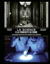 Dernières parutions sur Médecine légale, La science à la poursuite du crime