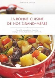 Nouvelle édition La bonne cuisine de nos grand-mères