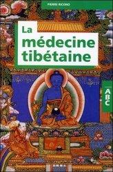 Dernières parutions dans Abc, La médecine tibétaine