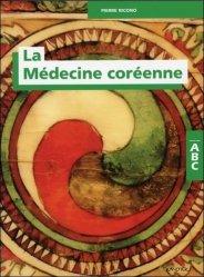 Dernières parutions dans Abc, La médecine coréenne