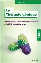 Dernières parutions dans Abc, La Thérapie génique
