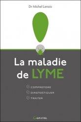 Souvent acheté avec L'adolescence en poche, le La maladie de Lyme - Comprendre - Diagnostiquer - Traiter