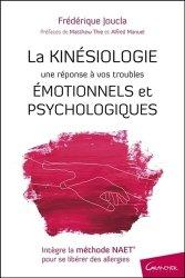 Souvent acheté avec La Nuit, j'écrirai des soleils, le La Kinésiologie - Une réponse à vos troubles émotionnels et psychologiques