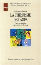 Dernières parutions dans Ethnologie de la France, La chirurgie des âges