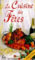 Dernières parutions sur Menus de fête, La cuisine des fêtes