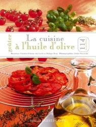 Dernières parutions dans Goûter, La cuisine à l'huile d'olive
