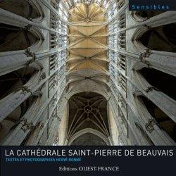 Dernières parutions dans Monographie patrimoine, La cathédrale Saint-Pierre de Beauvais