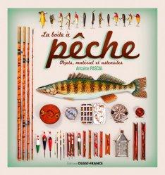 Dernières parutions sur Pêche en eau douce, La boîte à pêche