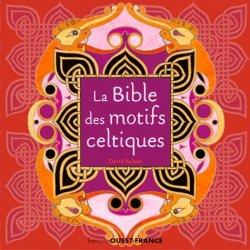 Nouvelle édition La bible des motifs celtiques