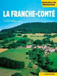Dernières parutions dans Itinéraires de découvertes, La Franche-Comté