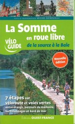 Dernières parutions dans Vélo Guide, La Somme en roue libre