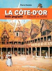Dernières parutions sur Bourgogne Franche-Comté, La Côte-d'Or