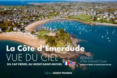 Nouvelle édition La Côte d'Emeraude vue du ciel. Du cap Fréhel au Mont-Saint-Michel, Edition bilingue français-anglais