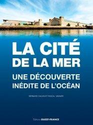 Dernières parutions dans TOURISME, La Cité de la Mer