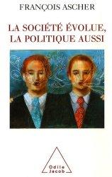Dernières parutions sur Sociologie politique, La société évolue, la politique aussi