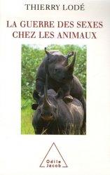 Souvent acheté avec Des zoos pour quoi faire? Pour une nouvelle philosophie de la conservation, le La guerre des sexes chez les animaux