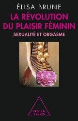 Souvent acheté avec Amour et sexualité, le La révolution du plaisir féminin