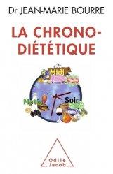 Souvent acheté avec De l'alimentation à la nutrition cellulaire, le La chrono-diététique