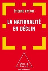 Dernières parutions sur Droit de la nationalité, La nationalité en déclin