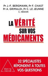 Dernières parutions dans Médecine et société, La Vérité sur vos médicaments