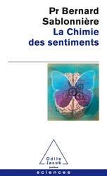 Dernières parutions dans Sciences et histoire, La Chimie des sentiments
