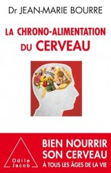 Dernières parutions dans Santé et Bien-être, La Chrono-alimentation du cerveau
