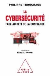 Dernières parutions sur Sécurité réseaux, La Cybersécurité