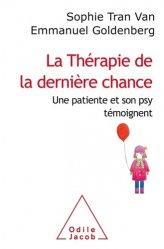 Dernières parutions dans Psychologie, La Thérapie de la dernière chance
