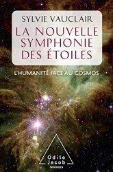 Dernières parutions sur Astronomes et astrophysiciens, La Nouvelle symphonie des étoiles