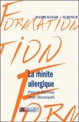 Dernières parutions dans Pathologie science, La rhinite allergique