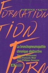 Souvent acheté avec Traiter le parkinson, le La bronchopneumopathie chronique obstructive