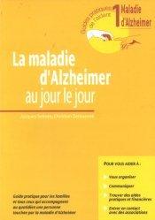 Souvent acheté avec Guide des meilleures pratiques de réadaptation cognitive, le La maladie d'Alzheimer au jour le jour