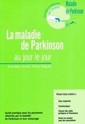 Souvent acheté avec La maladie de Parkinson : au-delà des troubles moteurs, le La maladie de Parkinson au jour le jour