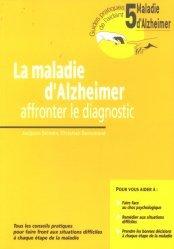 Souvent acheté avec Alzheimer Thérapie comportementale et art-thérapie en institution, le La maladie d'Alzheimer affronter le diagnostic