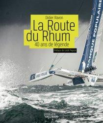 Dernières parutions dans Voiles, La Route du Rhum. 40 ans de légende