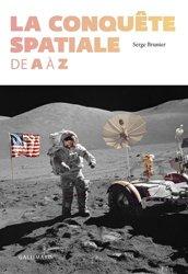 Dernières parutions dans Albums hors série, La conquête spatiale de A à Z