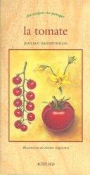Dernières parutions dans Chroniques du potager, La Tomate
