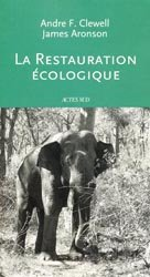 Souvent acheté avec Histoire et devenir de la PAC, le La restauration Écologique