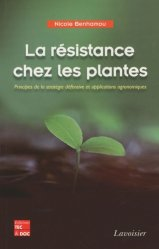 Souvent acheté avec Aménagements et développements durables..., le La résistance chez les plantes