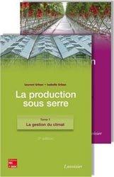 Dernières parutions sur Floriculture - Pépinière, La production sous serre 2 Volumes