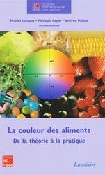 Dernières parutions dans Sciences et techniques agroalimentaires, La couleur des aliments