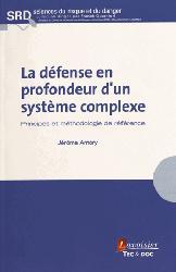 Dernières parutions sur Structures, La défense en profondeur d'un système complexe